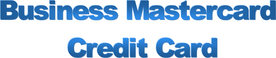 Business Mastercard Credit Card in Large Bold Blue Letters